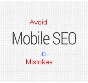Avoiding mobile SEO mistakes